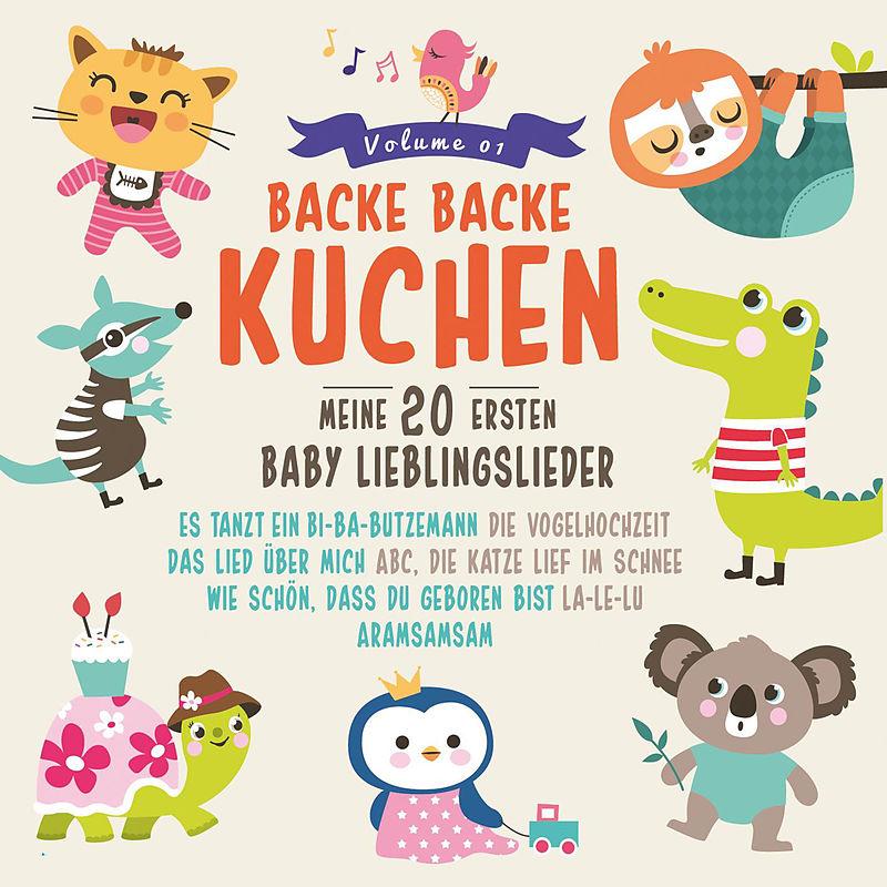 Backe Backe Kuchen Meine 20 Ersten Baby Lieblingslieder Various