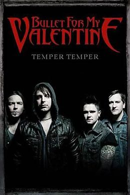Bullet For My Valentine Temper Temper Poster Maxi Posters Online
