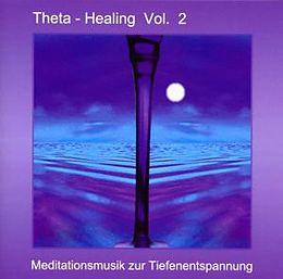 Theta Healing Vol.2