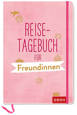 Reisetagebuch für Freundinnen [Version allemande]
