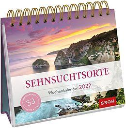 Kalender Sehnsuchtsorte 2022 von Groh Verlag