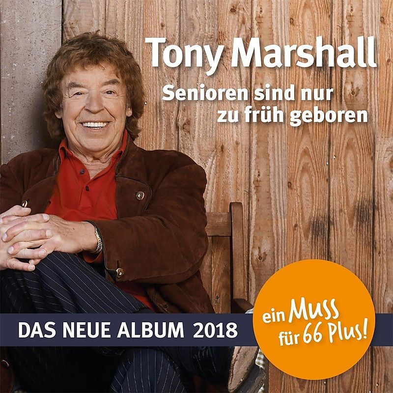 Senioren Sind Nur Zu Früh Geboren - Marshall Tony - acheter CD ...