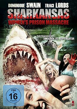 Sharkansas Womens Prison Massacre DVD