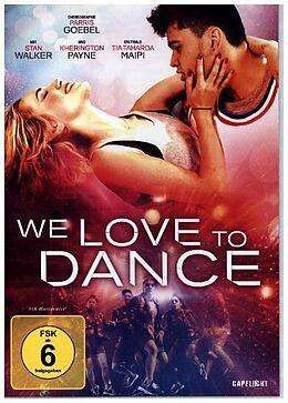 We Love To Dance DVD