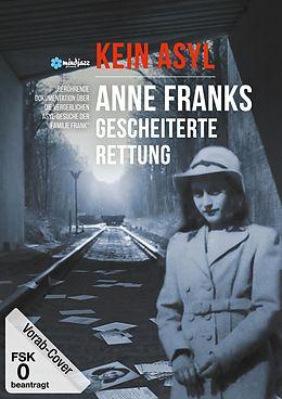 Kein Asyl - Anne Franks gescheiterte Rettung DVD