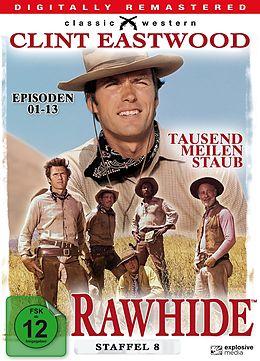 Rawhide - Tausend Meilen Staub - Staffel 08 / Folgen 01-13 [Version allemande]