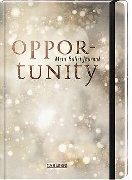 Kartonierter Einband Opportunity. Mein Bullet Journal von Jennifer L. Armentrout