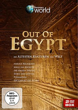 Out of Egypt - Die ältesten Kulturen der Welt