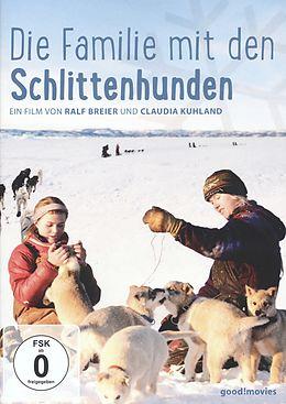 Die Familie mit den Schlittenhunden [Version allemande]