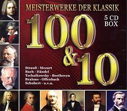 100 & 10 Meisterwerke Der Klassik
