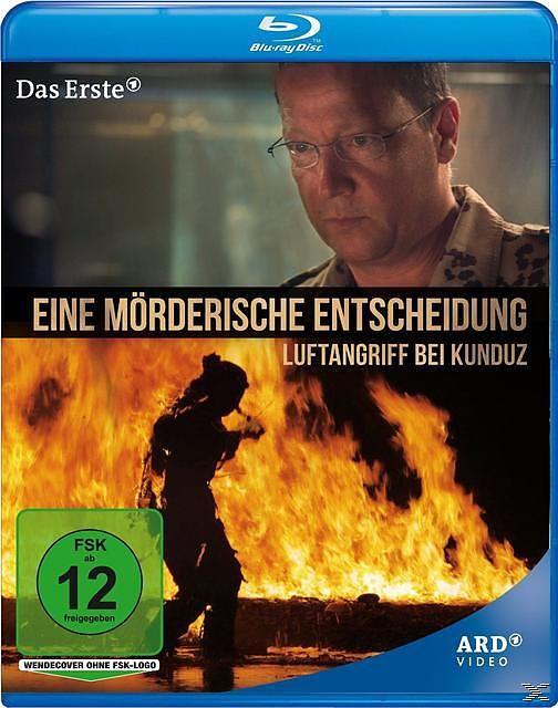 Eine mörderische Entscheidung - Luftangriff bei Kunduz [Versione tedesca]