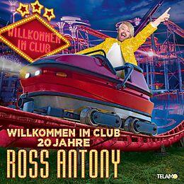 Ross Antony CD Willkommen Im Club-20 Jahre