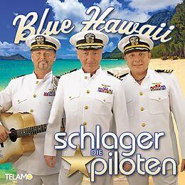 Die Schlagerpiloten CD Blue Hawaii