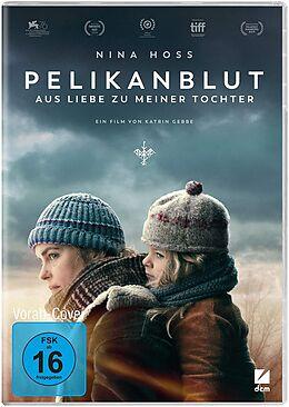 Pelikanblut - Aus Liebe zu meiner Tochter DVD