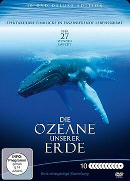 Die Ozeane unserer Erde - Spektakuläre Einblicke in faszinierende Lebensräume [Version allemande]