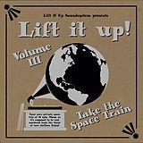 Lift It Up Vol.3 (180gr+Download)