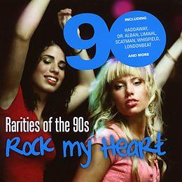 Rarities Of The 90'S Rock My Heart