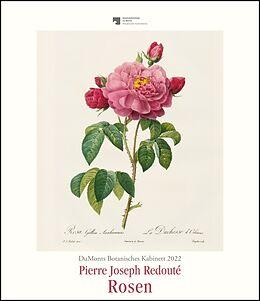 Kalender (Kal) DuMonts Botanisches Kabinett  Rosen von P.J. Redouté  Kunstkalender 2022  Wandkalender im Hochformat 34,5 x 40 cm von