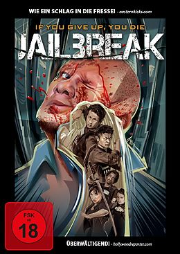 Jailbreak - If You Give Up, You Die DVD
