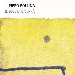 Pollina,Pippo Vinyl Il Sole Che Verra
