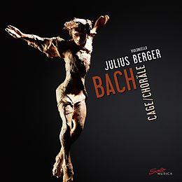 Bach,Cage: Choräle