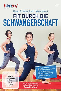 Fitdankbaby: Fit Durch Die Schwangerschaft [Versione tedesca]