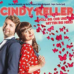 Cindy Reller - Voll Ins Ohr Und Mitten Ins Herz