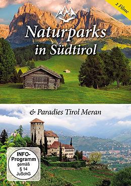 Naturparks In Südtirol & Paradies Tirol Meran [Versione tedesca]