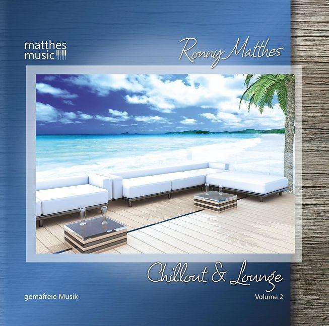 chillout lounge vol 2 gemafreie lounge und barmusik ronny gemafreie musik matthes cd. Black Bedroom Furniture Sets. Home Design Ideas