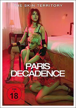 The Skin Territory - Paris Decadence DVD