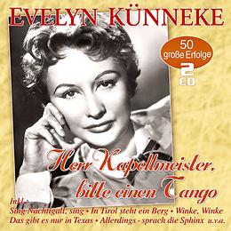 Künneke,Evelyn CD Herr Kapellmeister, Bitte Einen Tango