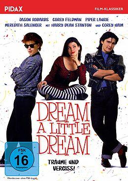 Dream a Little Dream - Träume und vergiss! DVD