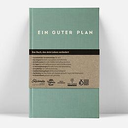 Leinen-Einband Ein guter Plan 2022 von Jan Lenarz, Milena Glimbovski