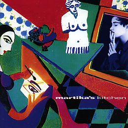 Martika'S Kitchen (Reheated Remastered+Expanded)