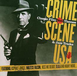 Crime Scene Usa: Classic Film Noir Themes