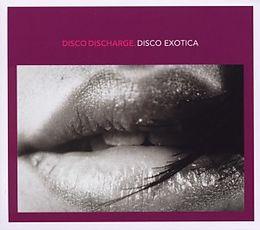 Disco Discharge-Disco Exotica