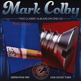 Mark Colby CD Serpentine Fire / One Good Turn