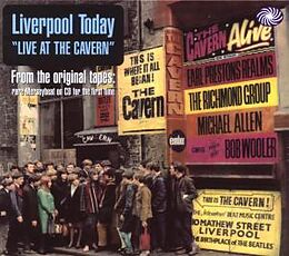 Liverpool Today 'live At The Cavern'