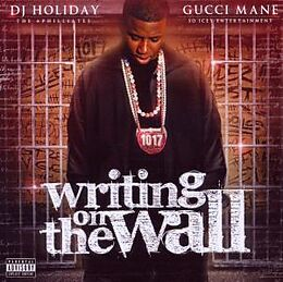 Writing On The Wall Gucci Mane Cd Kaufen Exlibrisch