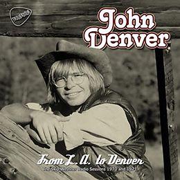 John Denver CD From L.a To Denver (skip Weshner Radio Sessio
