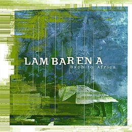 Hughes De Courson, various CD Lambarena - Bach To Africa