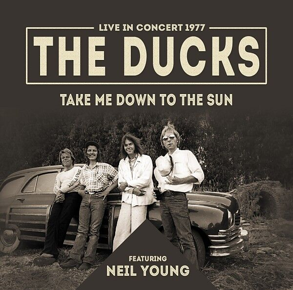 Take Me Down To The Sun The Ducks Feat Neil Young Cd Kaufen