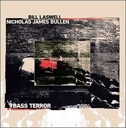 Laswell,Bill/Bulle,Nicholas James Vinyl Bass Terror (LP)