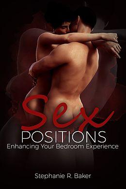 eBook (epub) Sex Positions de Stephanie R. Baker