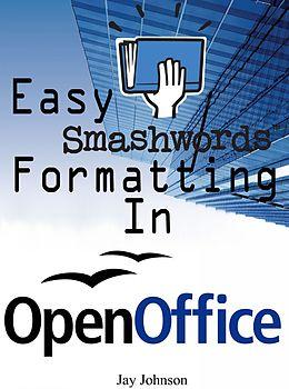 E-Book (epub) Easy Smashwords Formatting In OpenOffice von Jay Johnson
