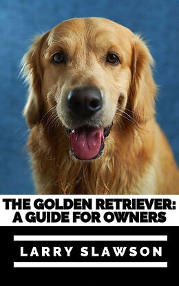 E-Book (epub) The Golden Retriever von Larry Slawson