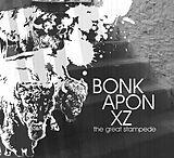 Bonkaponxz The Great Stampede CD