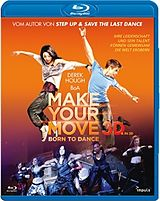 Make Your Move 3d - Born To Dance