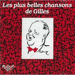 Les plus belles chansons de Gilles