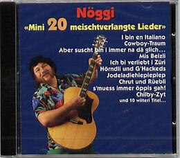 Nöggi - Mini 20 meischtverlangte Lieder